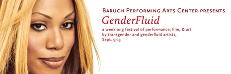 Baruch Performing Arts Center Presents GenderFluid Festival