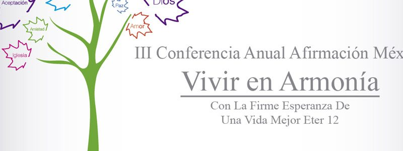 Event: LGBT Mormons & Third Annual Conference of Affirmation, Mexico City